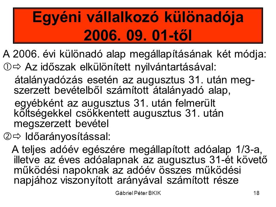 Egyéni vállalkozó különadója 2006. 09. 01-től