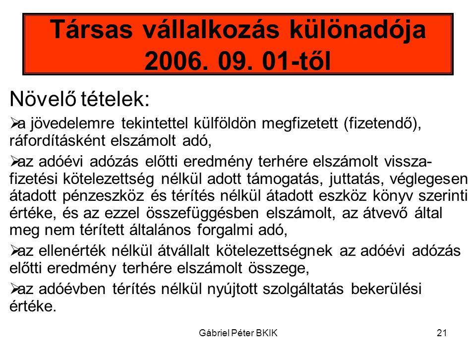 Társas vállalkozás különadója 2006. 09. 01-től