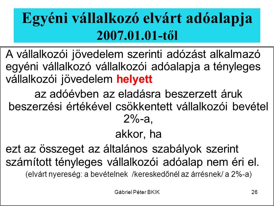 Egyéni vállalkozó elvárt adóalapja 2007.01.01-től