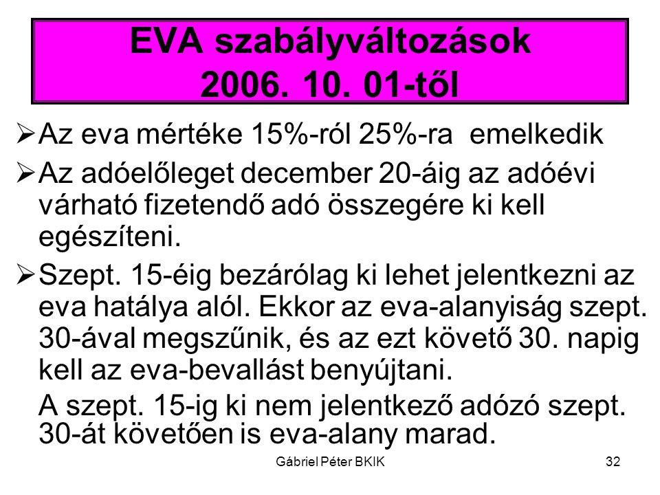 EVA szabályváltozások 2006. 10. 01-től