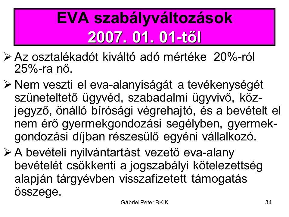 EVA szabályváltozások 2007. 01. 01-től