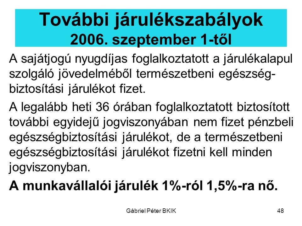 További járulékszabályok 2006. szeptember 1-től