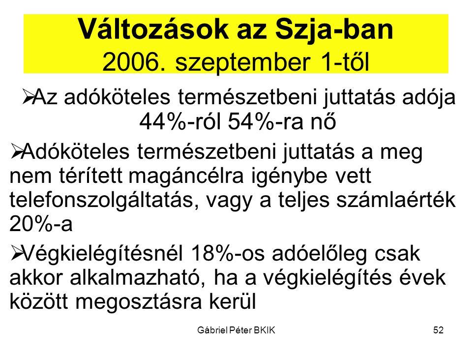 Változások az Szja-ban 2006. szeptember 1-től