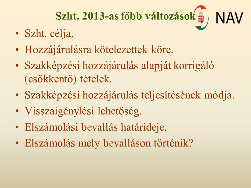 Szht. 2013-as főbb változások