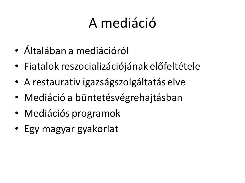 A mediáció Általában a mediációról
