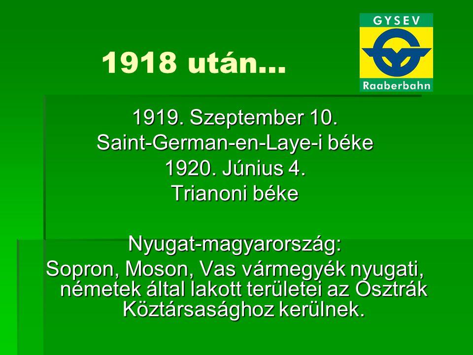 1918 után… 1919. Szeptember 10. Saint-German-en-Laye-i béke