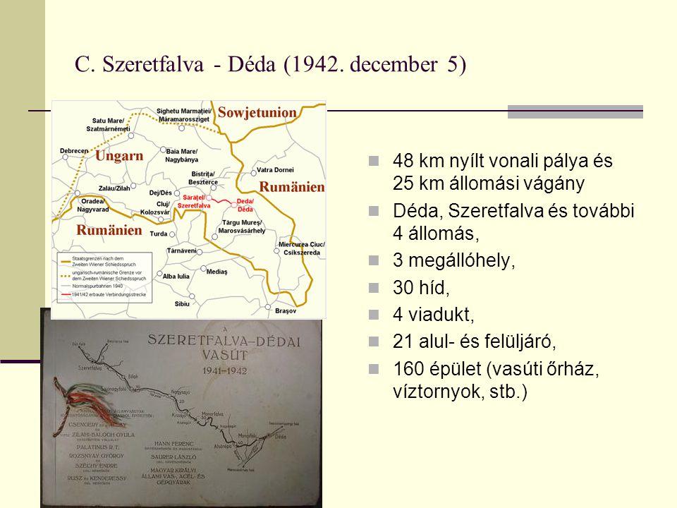 C. Szeretfalva - Déda (1942. december 5)
