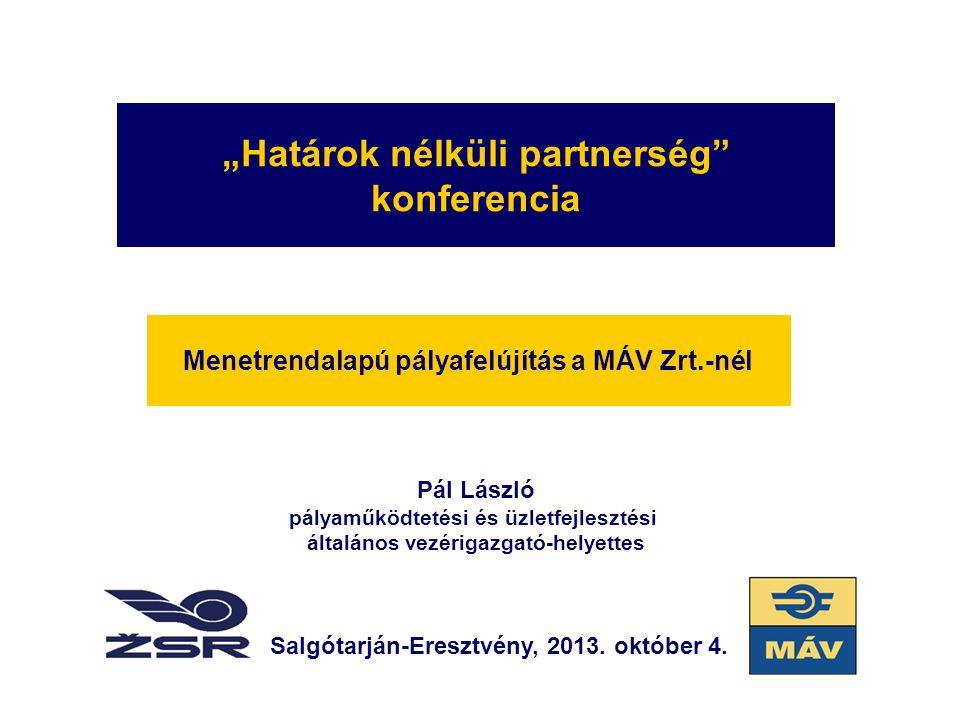 """""""Határok nélküli partnerség konferencia"""