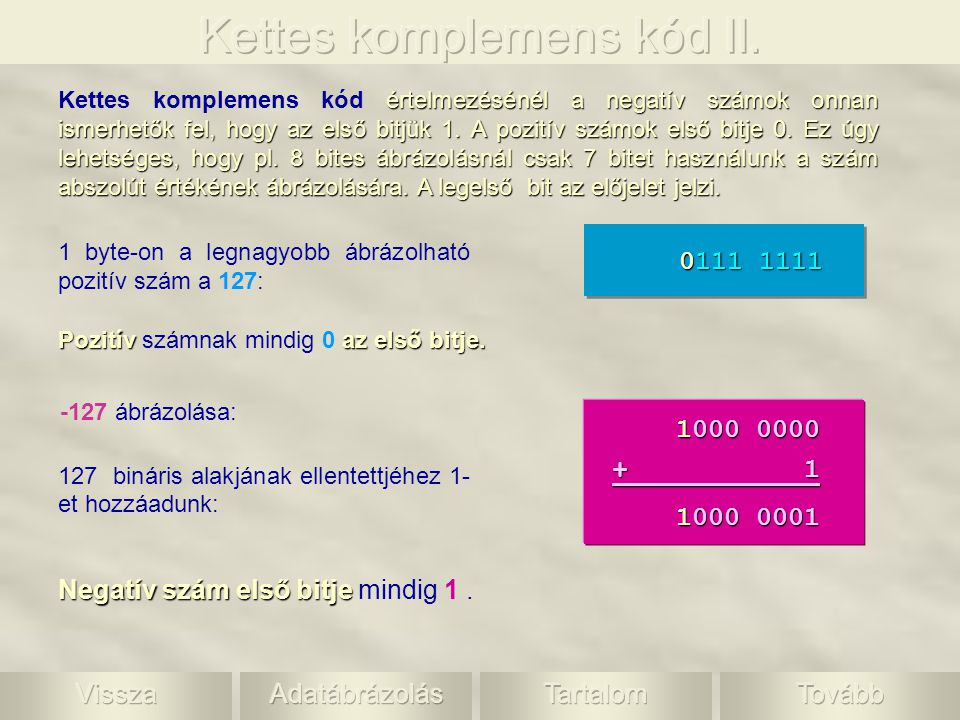 Kettes komplemens kód II.
