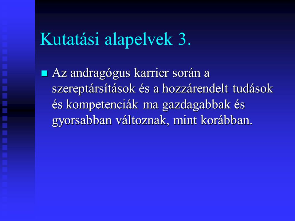 Kutatási alapelvek 3.