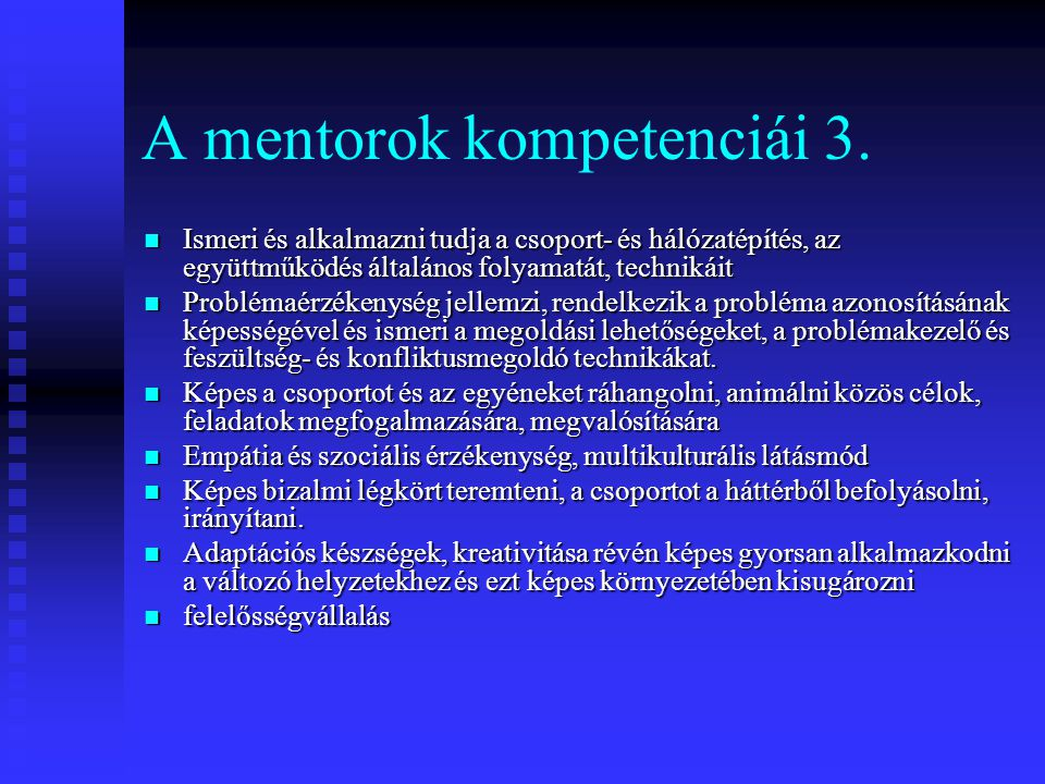 A mentorok kompetenciái 3.
