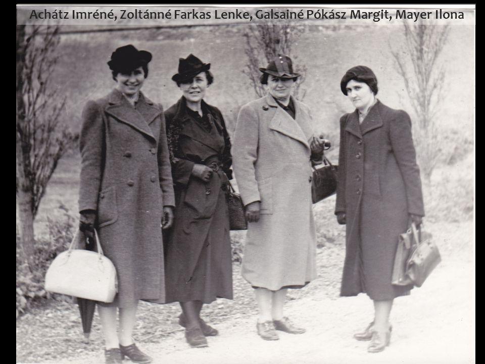 Achátz Imréné, Zoltánné Farkas Lenke, Galsainé Pókász Margit, Mayer Ilona