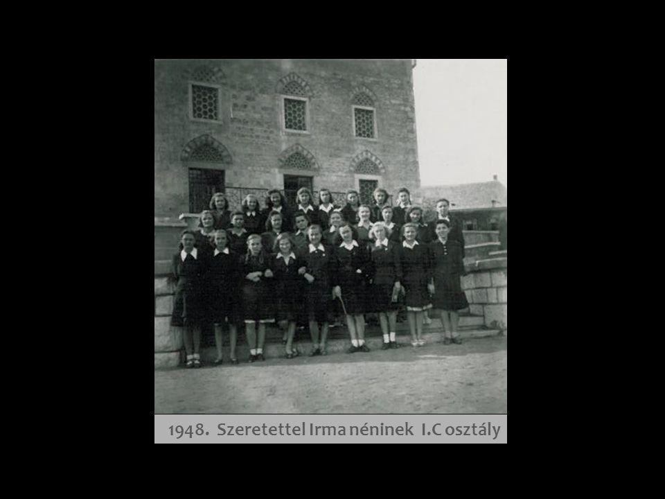 1948. Szeretettel Irma néninek I.C osztály