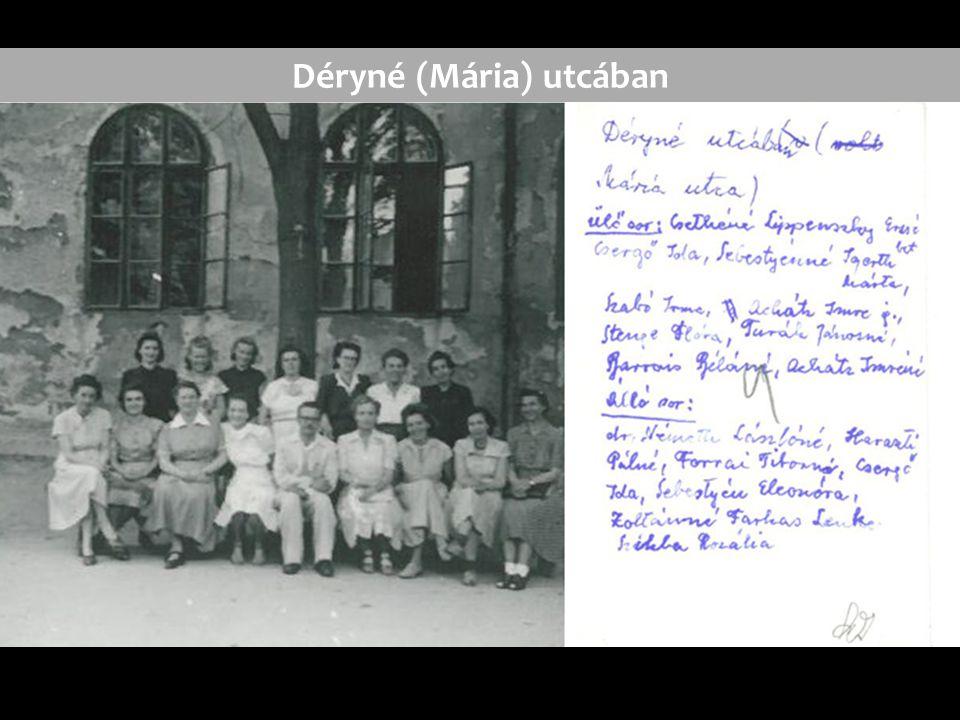 Déryné (Mária) utcában