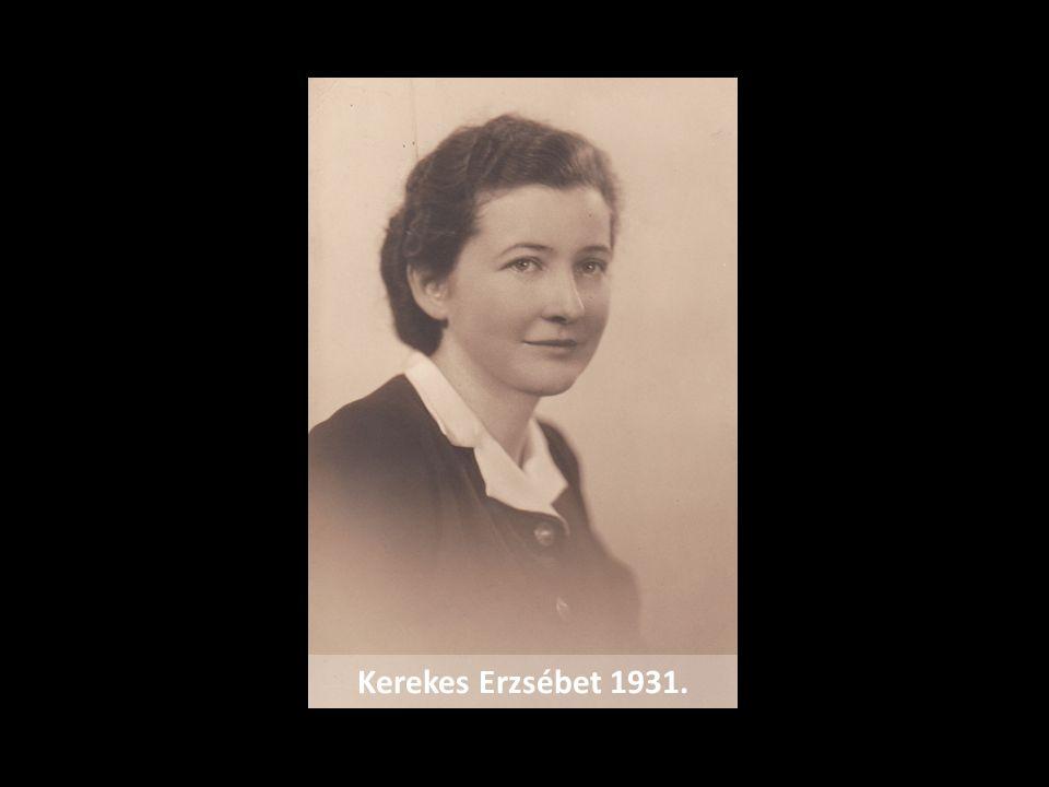 Kerekes Erzsébet 1931.