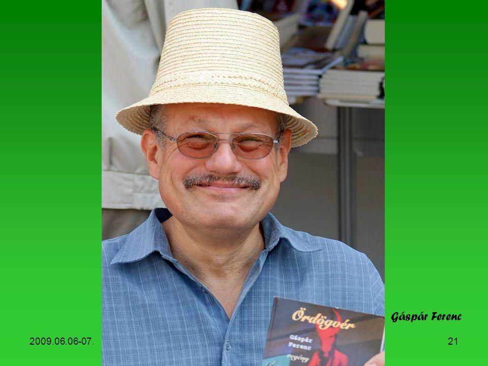 Gáspár Ferenc 2009.06.06-07. Könyvhét, 2009
