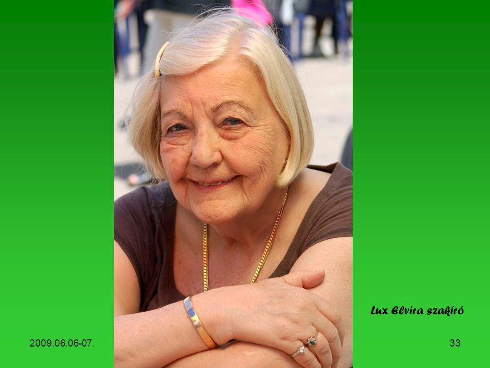 Lux Elvira szakíró 2009.06.06-07. Könyvhét, 2009