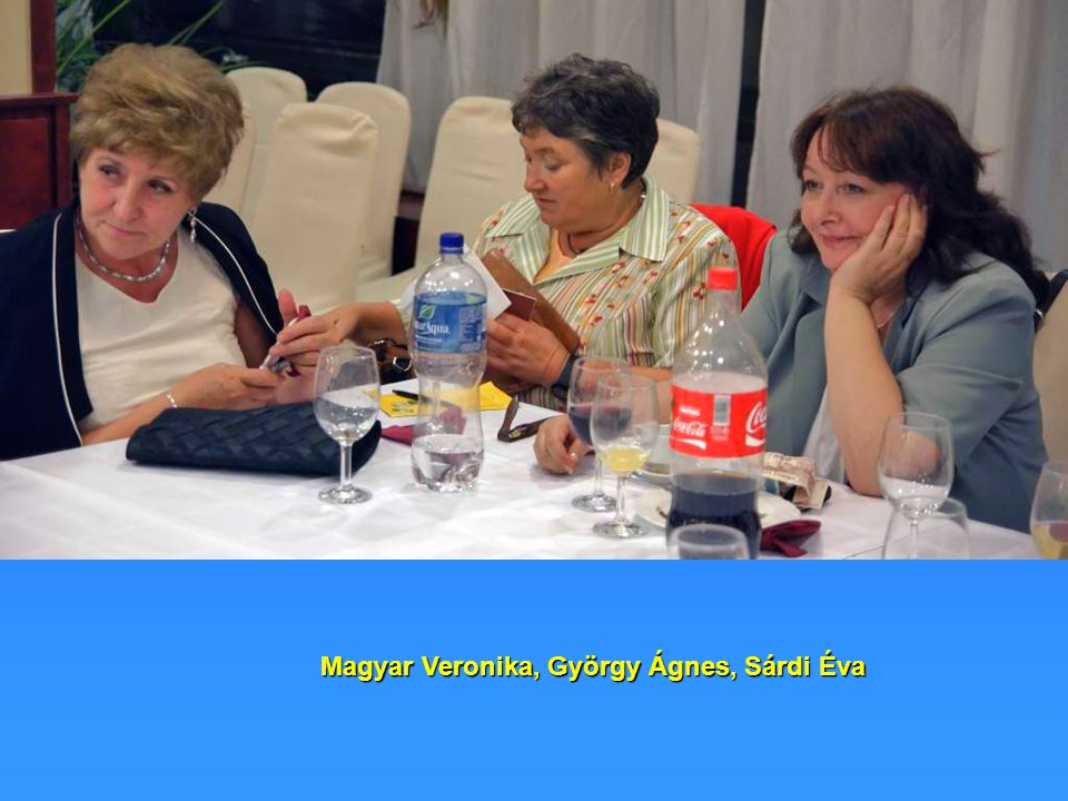 Magyar Veronika, György Ágnes, Sárdi Éva