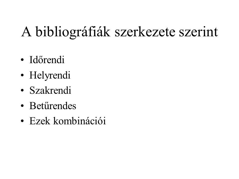 A bibliográfiák szerkezete szerint