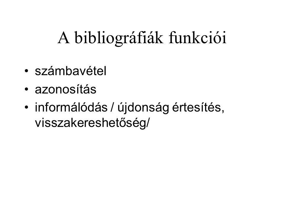 A bibliográfiák funkciói