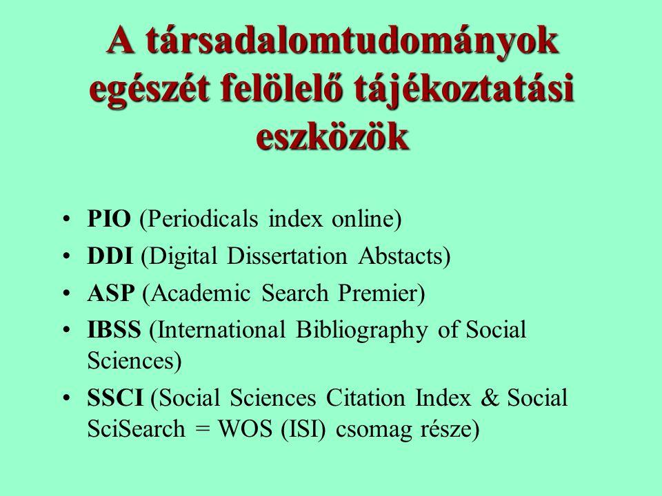 A társadalomtudományok egészét felölelő tájékoztatási eszközök