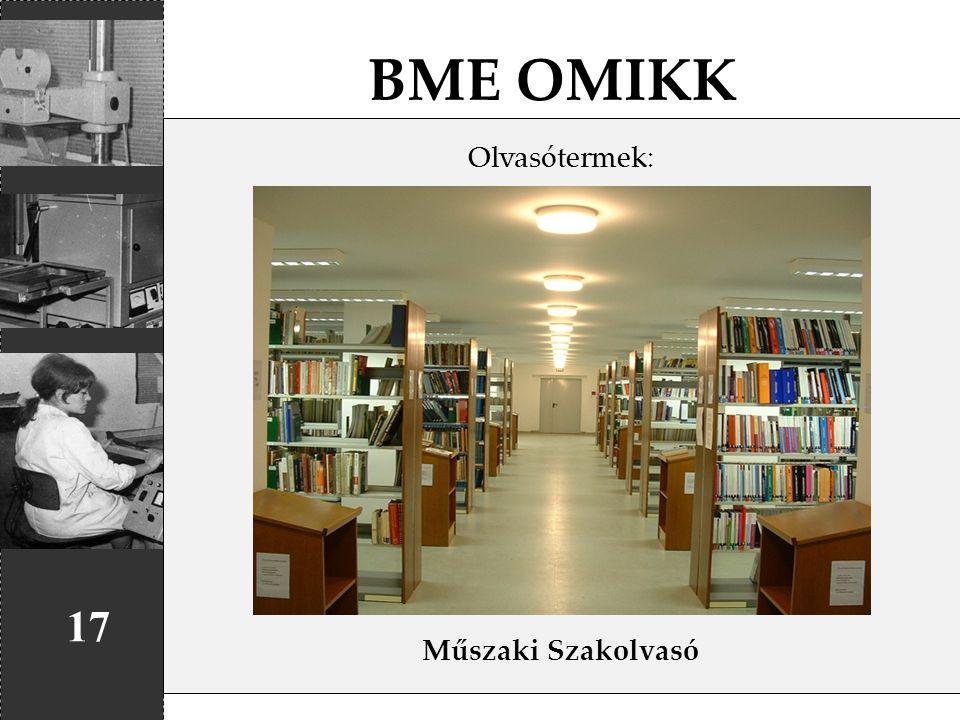 BME OMIKK Olvasótermek: Műszaki Szakolvasó 17