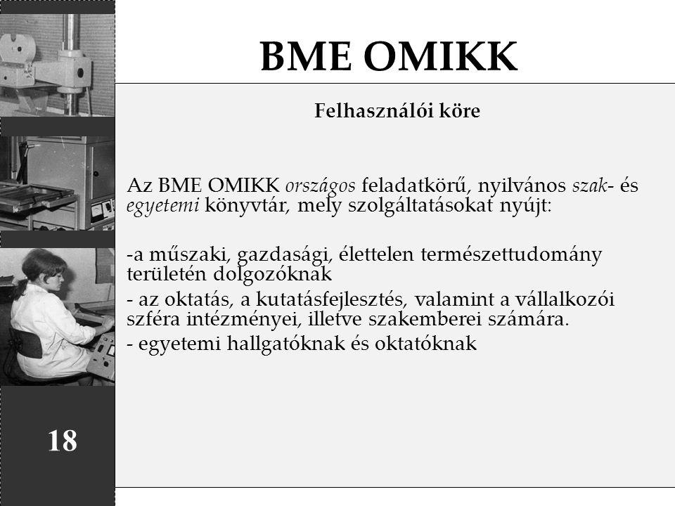 BME OMIKK 18 Felhasználói köre