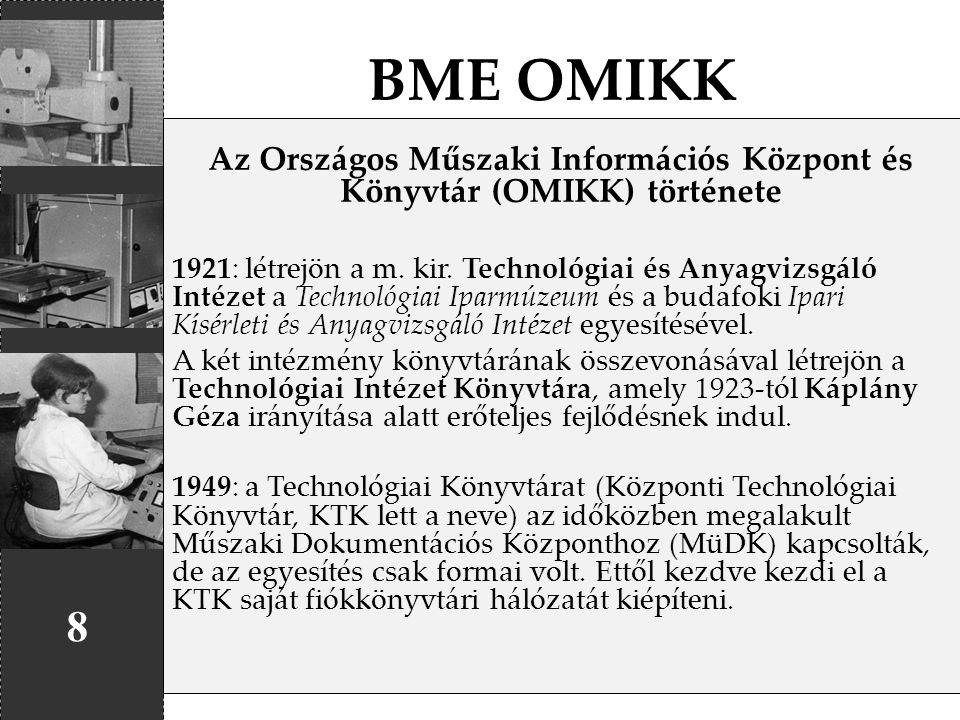 Az Országos Műszaki Információs Központ és Könyvtár (OMIKK) története