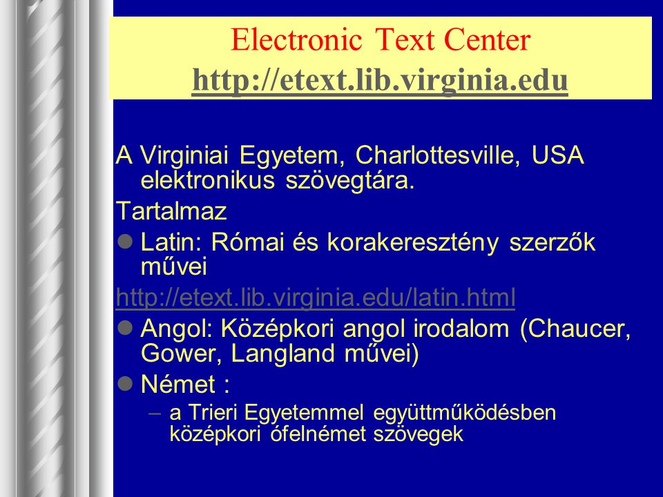 Electronic Text Center http://etext.lib.virginia.edu