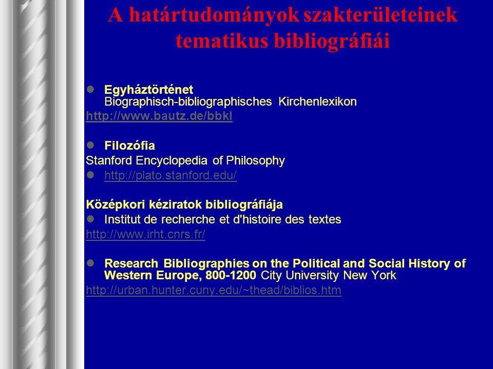A határtudományok szakterületeinek tematikus bibliográfiái