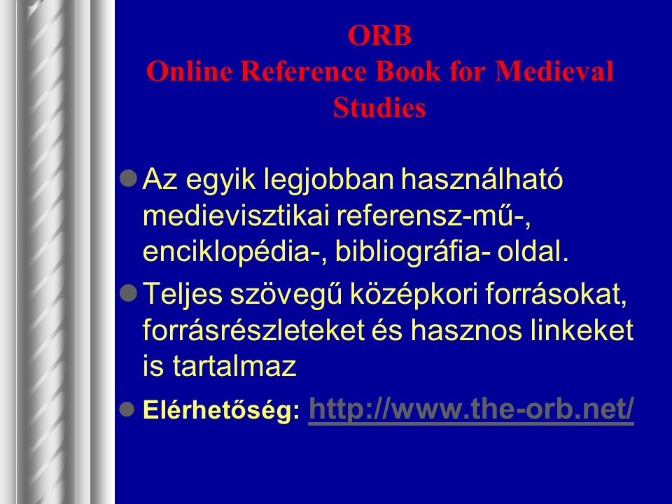ORB Online Reference Book for Medieval Studies