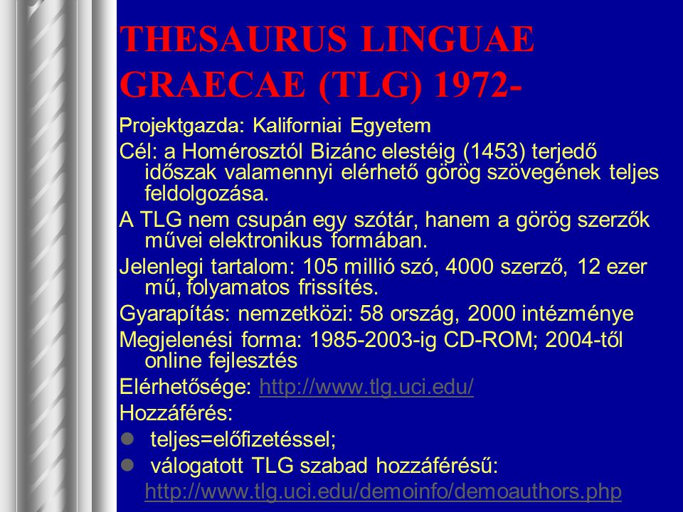 THESAURUS LINGUAE GRAECAE (TLG) 1972-