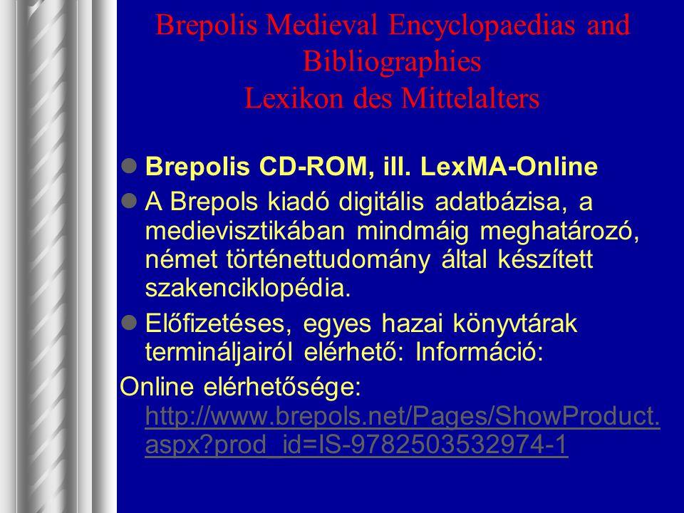 Brepolis Medieval Encyclopaedias and Bibliographies Lexikon des Mittelalters