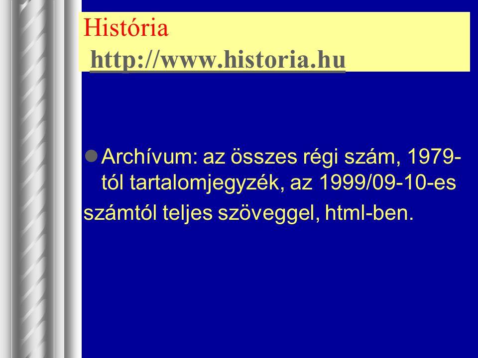 História http://www.historia.hu