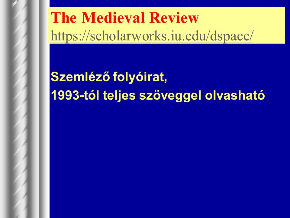 The Medieval Review https://scholarworks.iu.edu/dspace/