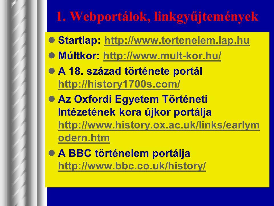 1. Webportálok, linkgyűjtemények