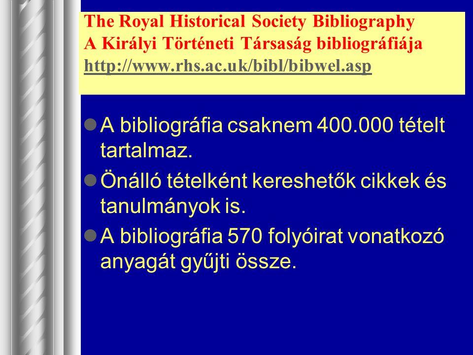 A bibliográfia csaknem 400.000 tételt tartalmaz.