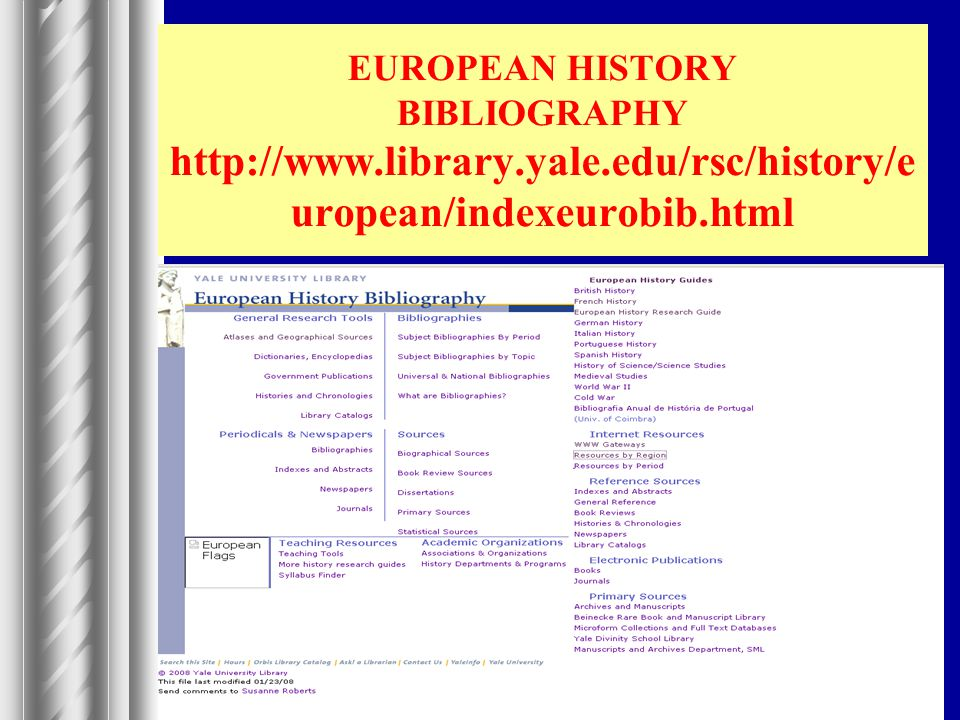 EUROPEAN HISTORY BIBLIOGRAPHY http://www. library. yale