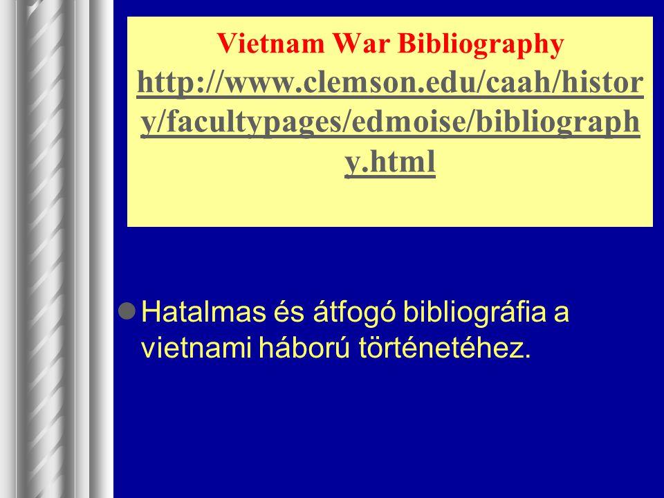 Vietnam War Bibliography http://www. clemson