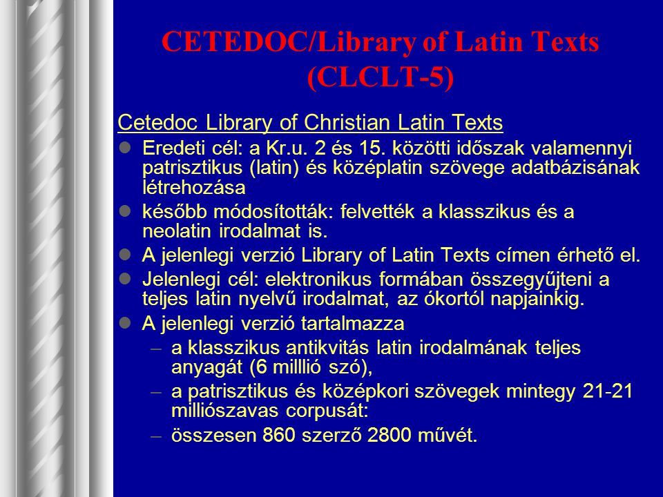 CETEDOC/Library of Latin Texts (CLCLT-5)
