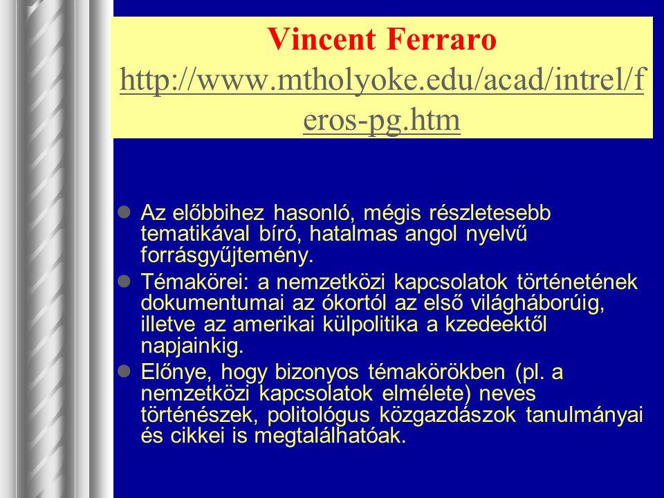 Vincent Ferraro http://www.mtholyoke.edu/acad/intrel/feros-pg.htm