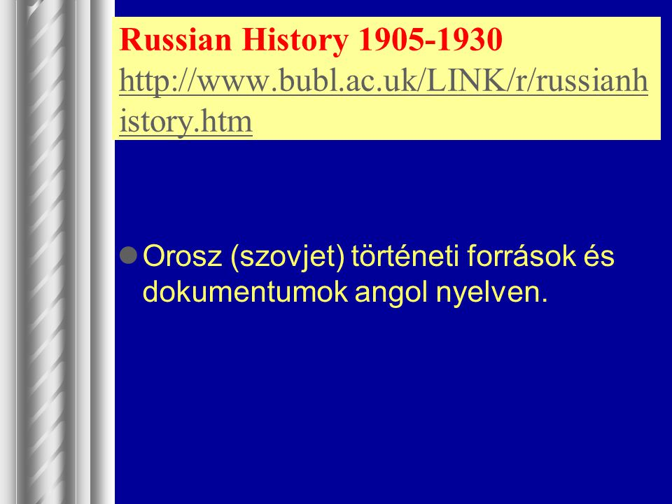 Russian History 1905-1930 http://www. bubl. ac