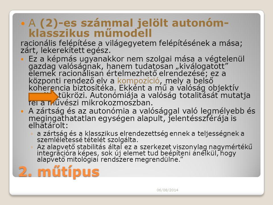 2. műtípus A (2)-es számmal jelölt autonóm- klasszikus műmodell