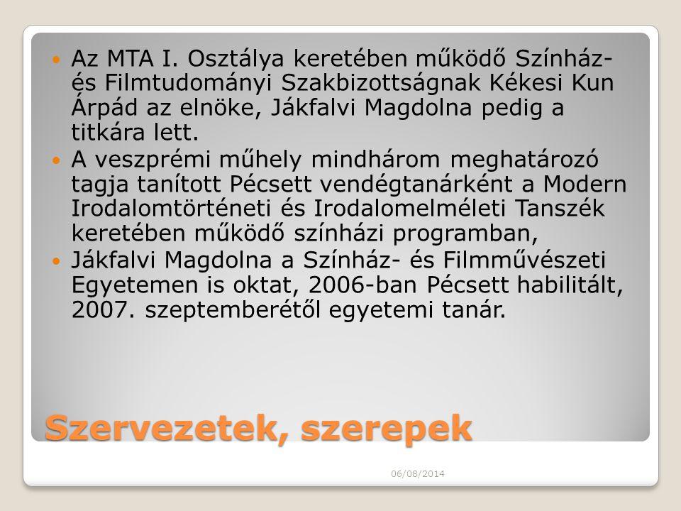 Az MTA I. Osztálya keretében működő Színház- és Filmtudományi Szakbizottságnak Kékesi Kun Árpád az elnöke, Jákfalvi Magdolna pedig a titkára lett.