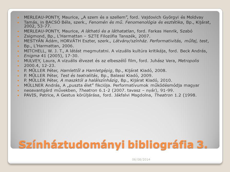 Színháztudományi bibliográfia 3.