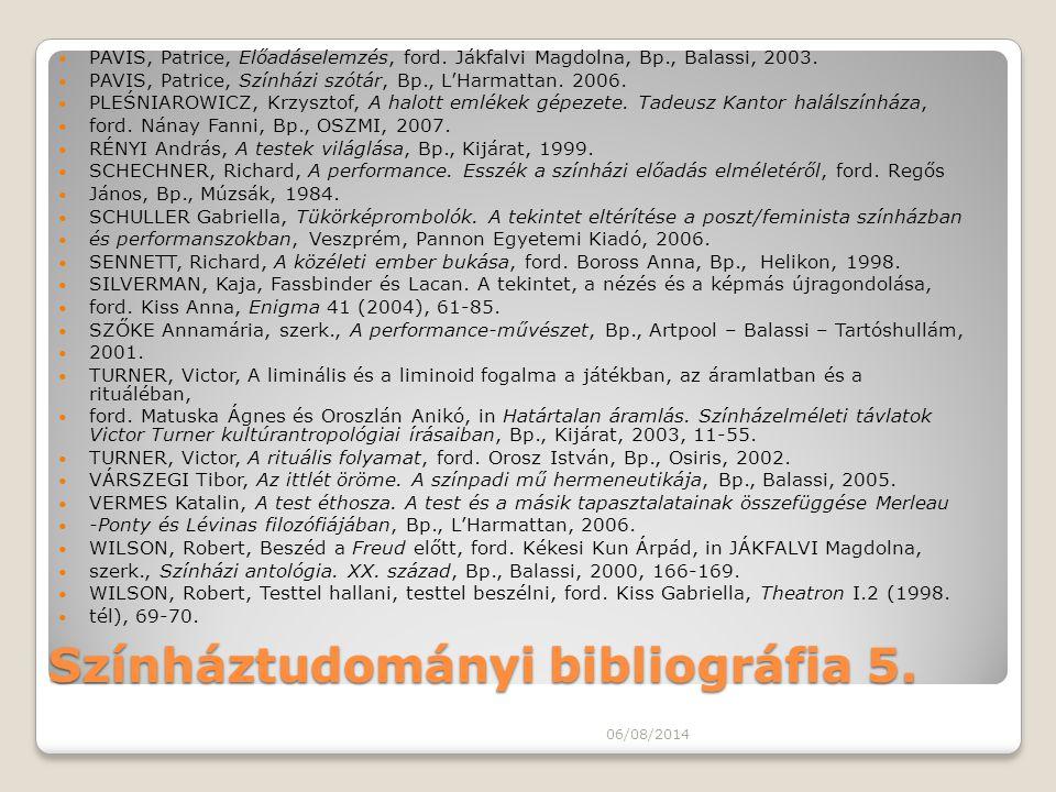 Színháztudományi bibliográfia 5.