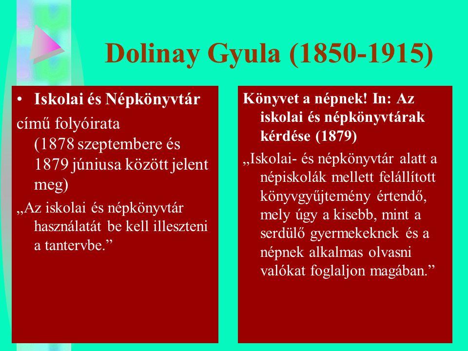 Dolinay Gyula (1850-1915) Iskolai és Népkönyvtár