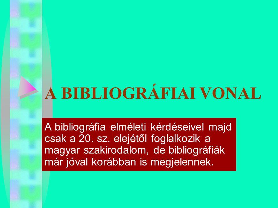 A BIBLIOGRÁFIAI VONAL
