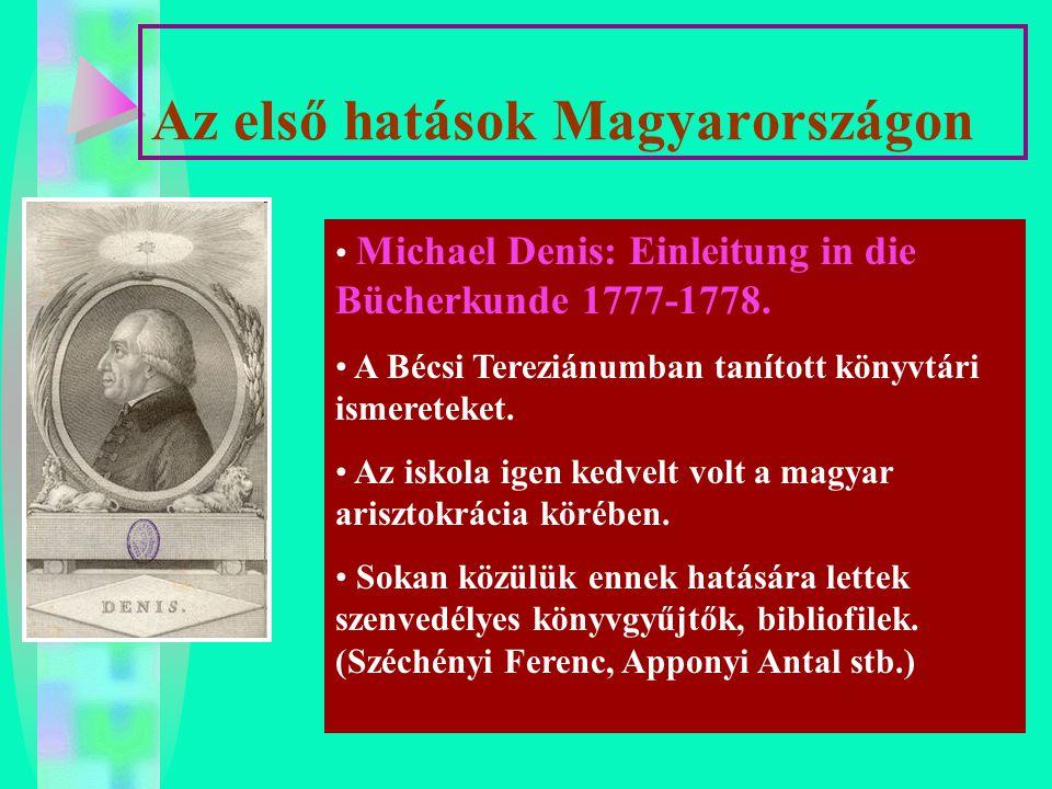 Az első hatások Magyarországon