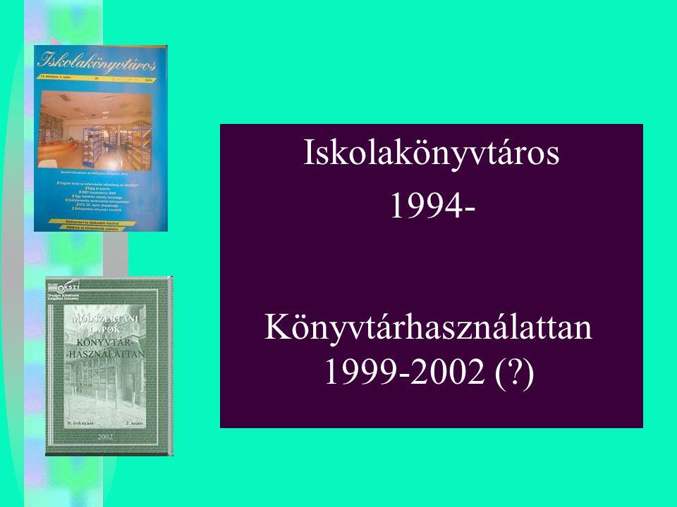 Könyvtárhasználattan 1999-2002 ( )